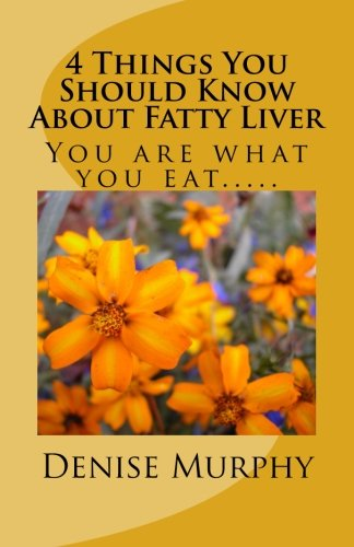9781514382349: 4 Things You Should Know About Fatty Liver