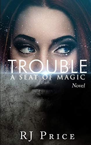 9781514382462: Trouble: Seat of Magic Book One (Volume 1)