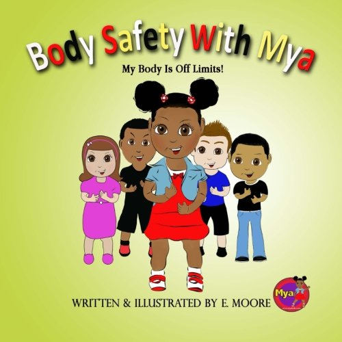 9781514382561: Body Safety WIth Mya: My Body Is Off Limits!