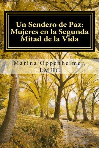 9781514383056: Un Sendero de Paz: Mujeres en la Segunda Mitad de la Vida (Lifetime Issues) (Volume 1) (Spanish Edition)
