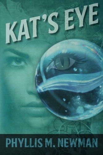 Kat's Eye: Phyllis M. Newman