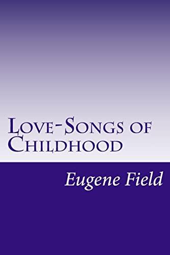 9781514384312: Love-Songs of Childhood