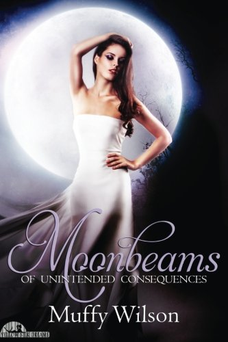 9781514385418: Moonbeams of Unintended Consequences