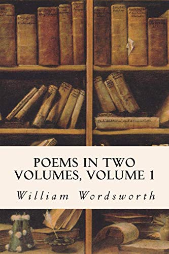 9781514385838: Poems in Two Volumes, Volume 1