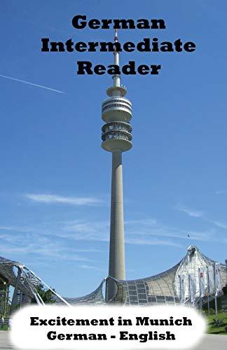 9781514387337: German Intermediate Reader: Excitement in Munich: Volume 1 (German Reader)