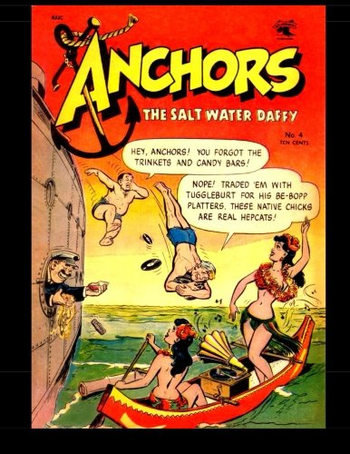 9781514387696: Anchors the Salt Water Daffy #4: Golden Age Military Humor