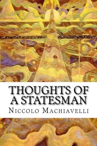 9781514389126: Thoughts of a Statesman