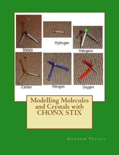 9781514390290: Modelling Molecules and Crystals with CHONX STIX