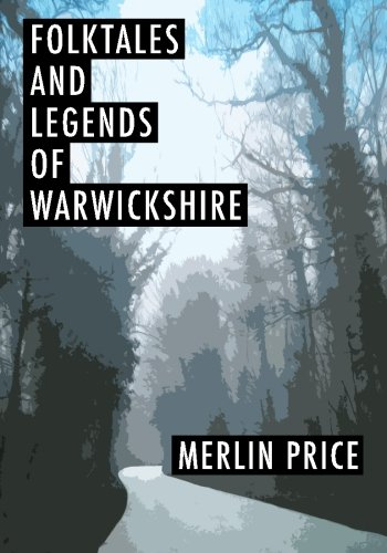 9781514391334: Folktales and Legends of Warwickshire