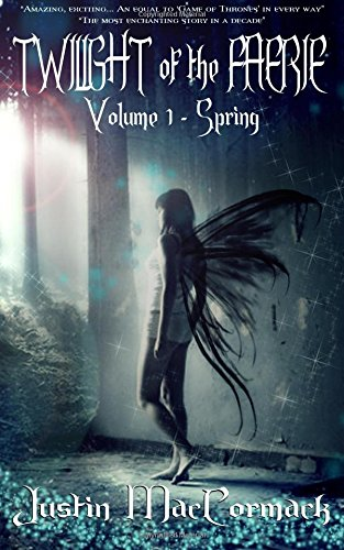 9781514391839: Twilight of the Faerie - Book 1: Spring (Volume 1)