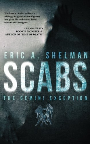 9781514391983: Scabs: The Gemini Exception (Volume 1)