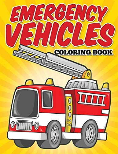 9781514392034: Emergency Vehicles Coloring Book: Kids Coloring Books (Kids Colouring Books) (Volume 7)