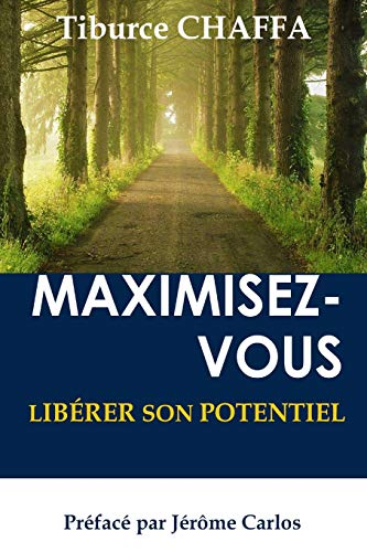9781514392492: Maximisez-Vous (French Edition)