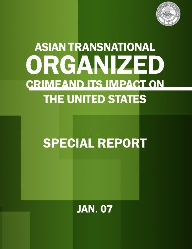 9781514393932: Asian Transnational Organized Crime and its Impact on the United States