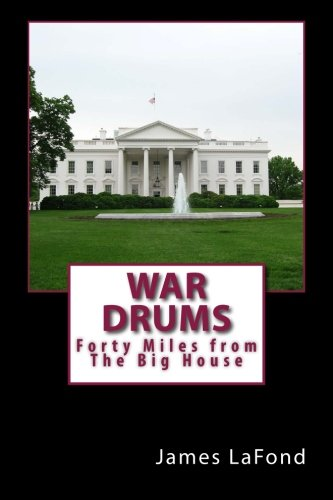 9781514394755: War Drums: Forty Miles from The Big House