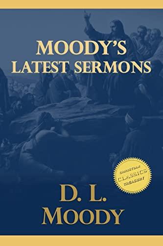 9781514395189: Moody's Latest Sermons