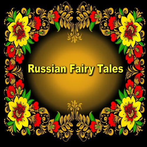 9781514396445: Russian Fairy Tales: Illustrated Children's Book (English Edition)