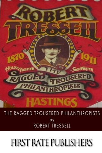 9781514397176: The Ragged Trousered Philanthropists