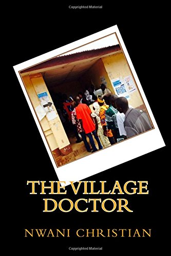 9781514398678: The Village Doctor