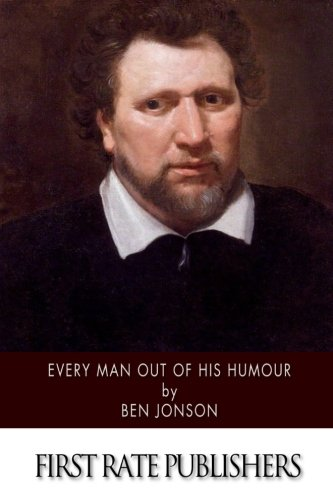 9781514398692: Every Man Out of His Humour