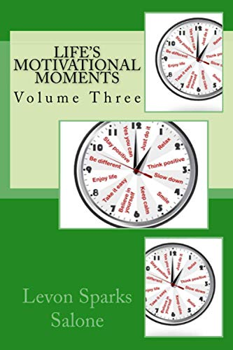 9781514398777: Life's Motivational Moments (Daily Motivators) (Volume 3)