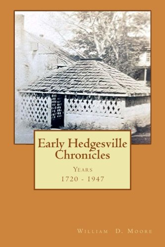 9781514399446: Early Hedgesville Chronicles: From 1730 to 1947