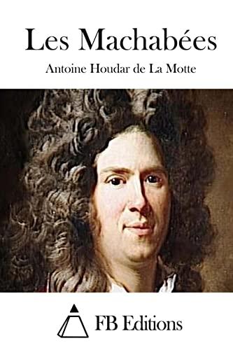 9781514399590: Les Machabées (French Edition)