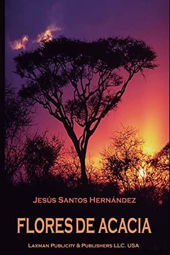 9781514399859: Flores de Acacia (Spanish Edition)