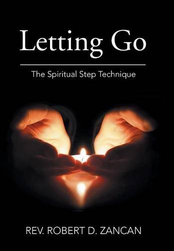 9781514400623: Letting Go: The Spiritual Step Technique