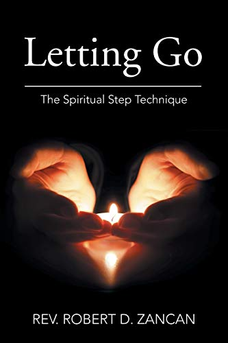 9781514400647: Letting Go: The Spiritual Step Technique