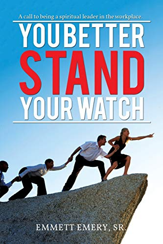 9781514402856: You Better Stand Your Watch