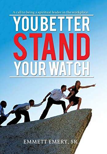 9781514402870: You Better Stand Your Watch