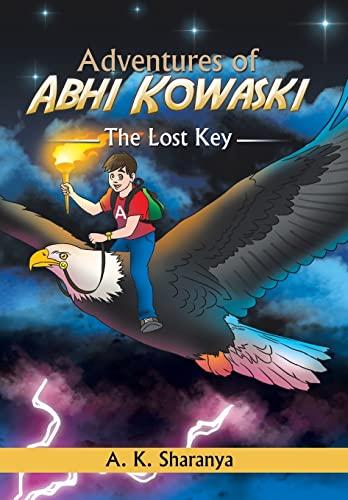 9781514403648: Adventures of Abhi Kowaski: The Lost Key