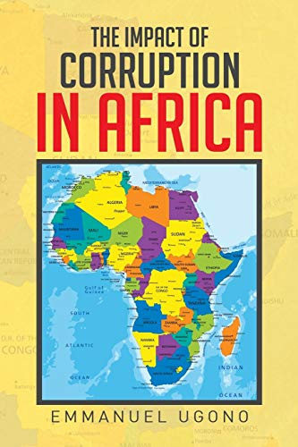 9781514407813: The Impact of Corruption in Africa