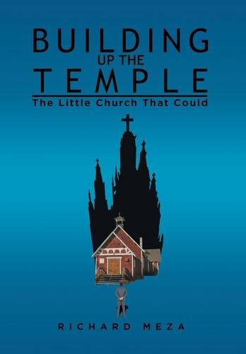 9781514408209: Building Up the Temple: The Little Church That Could