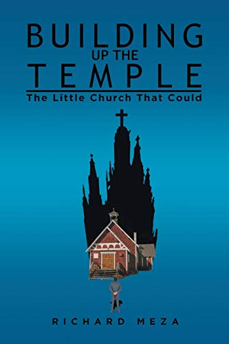 9781514408216: Building Up the Temple: The Little Church That Could