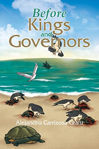 Before Kings and Governors: Alejandro Carrizosa Grant