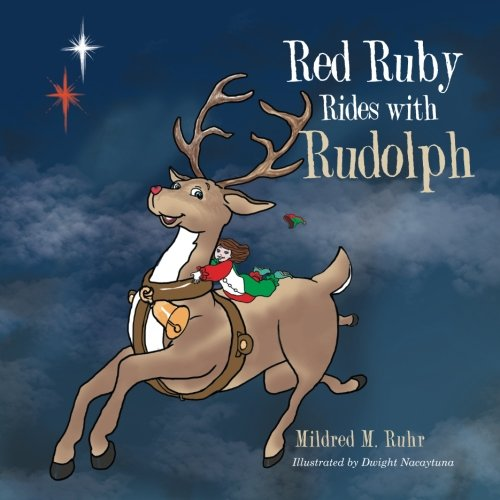9781514410523: Red Ruby Rides with Rudolph