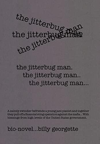 9781514410653: THE JITTERBUG MAN