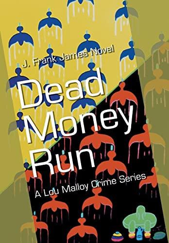 9781514411070: Dead Money Run