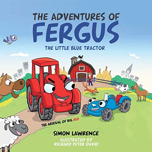 The Adventures of Fergus: The Little Blue Tractor: Big Red: Lawrence, Simon