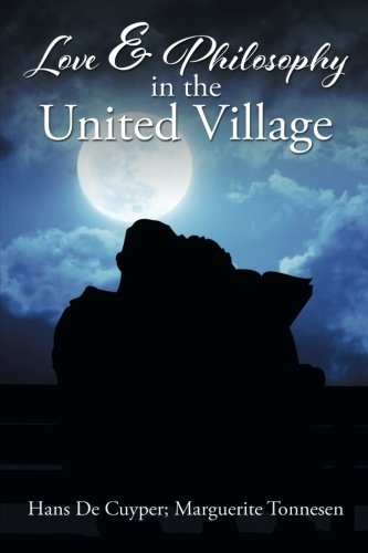 9781514413357: Love & Philosophy in the United Village