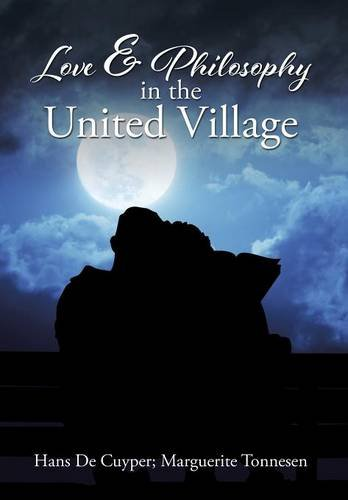 9781514413364: Love & Philosophy in the United Village