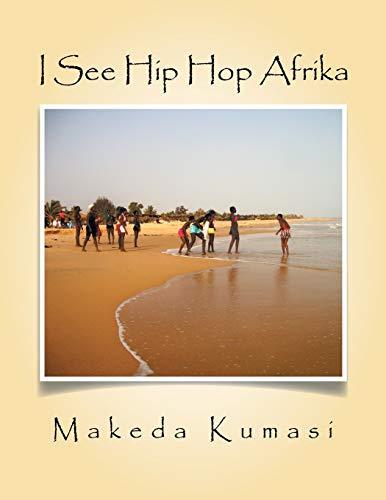 9781514413920: I See Hip Hop Afrika