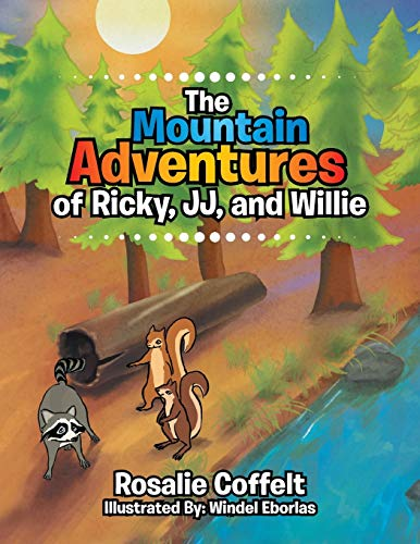 9781514421000: The Mountain Adventures of Ricky, Jj, and Willie