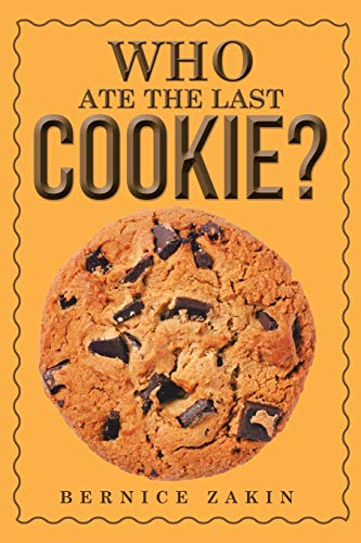 9781514421994: Who Ate the Last Cookie?