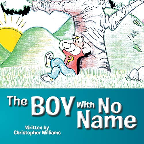 9781514422571: The Boy With No Name