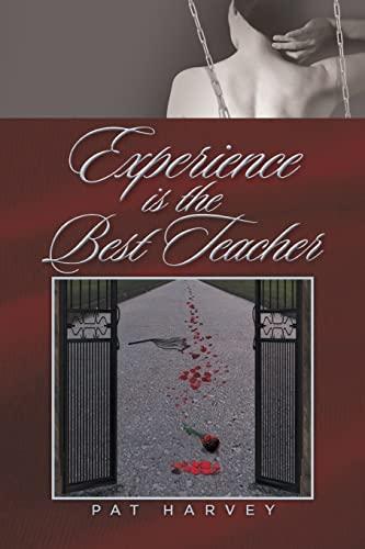 9781514425145: Experience is the Best Teacher