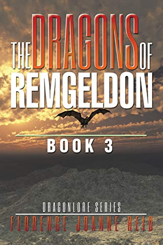 9781514426715: The Dragons of Remgeldon: Book 3 (Dragonlore)