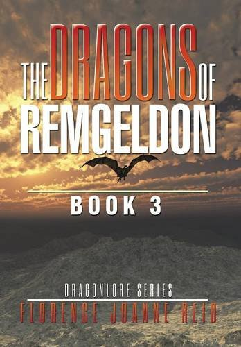 9781514426722: The Dragons of Remgeldon: Book 3 (Dragonlore)